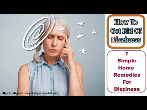 how-to-get-rid-of-dizziness-?-7-simple-home-remedies-for-dizziness