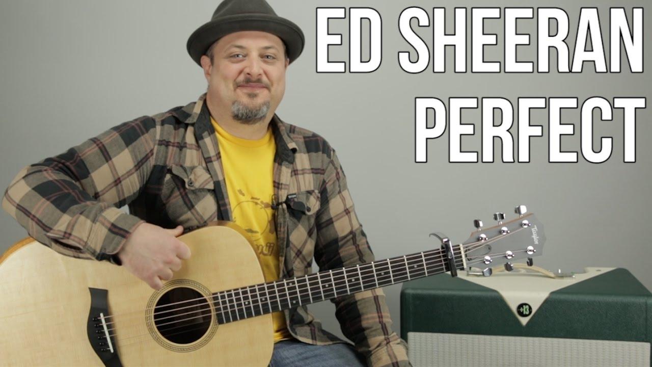 Ed Sheeran Perfect Guitar Lesson + Tutorial
