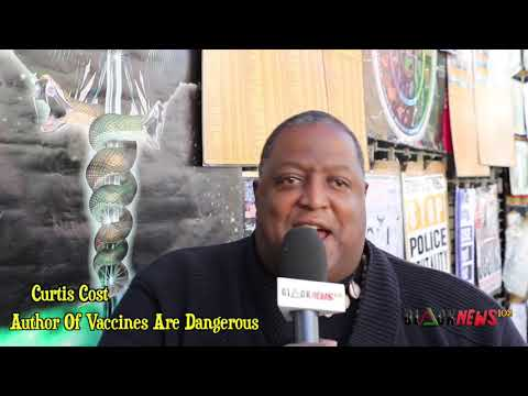 Brother Curtis: Cost Vaccines Are Dangerous