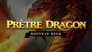Nouveau Prêtre Dragon - Hearthstone - Isofil - FR