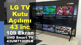LG 43UM7100PLB Kutu Açılımı | Kurulum | 43 inc | 109 Ekran UHD Smart TV
