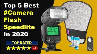 Top 5 Best Camera Flash Speedlite In 2020