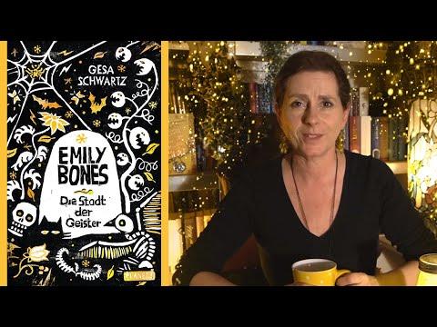 Gesa Schwartz - Emily Bones: Die Stadt Der Geister ( Buch Rezension)