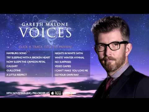 Gareth Malone  Voices  Full  Album Sampler