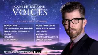 Gareth Malone - Voices - Full Official Album Sampler