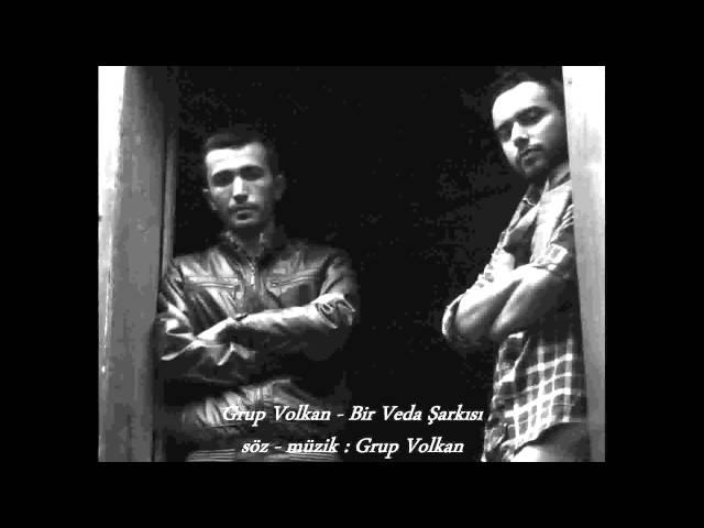 Grup Volkan - Bir Veda Şarkısı
