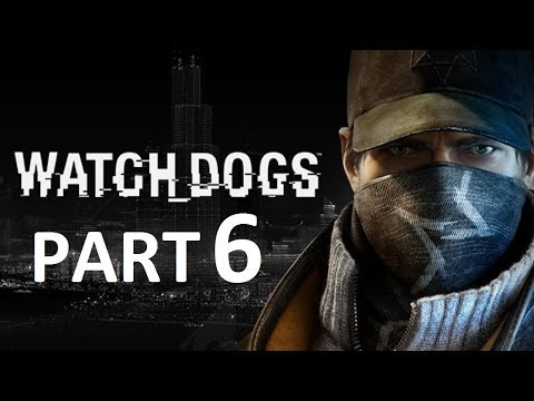 Watch Dogs - Part 6 - Gameplay Walkthrough - Act 1 - Mission 6 - Thanks for the Tip