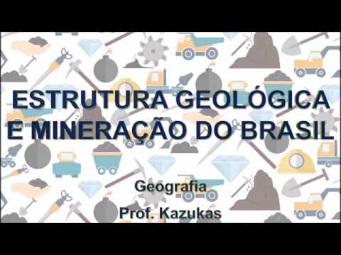 16 Estrutura Geológica E Mineração Do Brasil