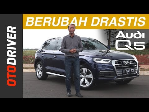 Audi Q5 2018 Review Indonesia | OtoDriver