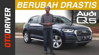 Audi Q5 2018 Review Indonesia | OtoDriver