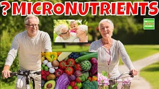 Micronutrients Prevent Disease and Fight Aging
