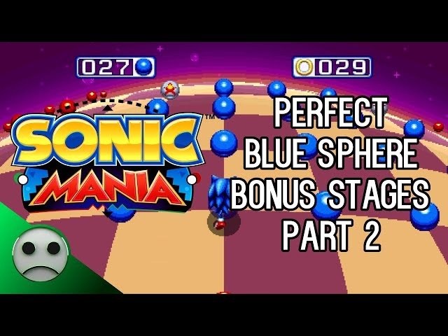 Sonic Mania guide: How to beat Blue Sphere bonus stages and