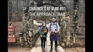 Chaunce's AT Vlog #01: The Approach Trail