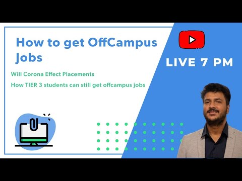 How To Get Off Campus Job During These Tough Times ?