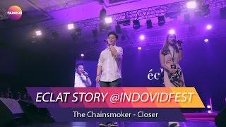 Video The Chainsmoker - Closer | Eclat Story Performance @Indovidfest download MP3, 3GP, MP4, WEBM, AVI, FLV Desember 2017