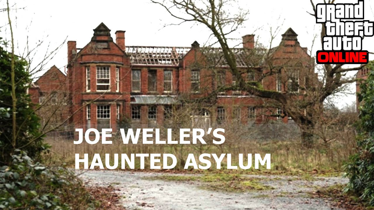 Joe Weller S Haunted Mental Asylum Gta Version Youtube