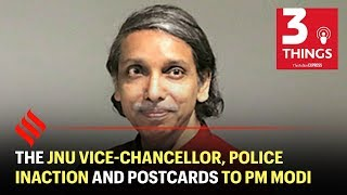 The JNU Vice-Chancellor, police inaction and postcards to PM Modi | Indian Express Podcast