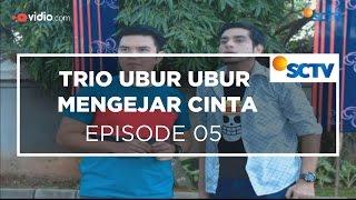 Video Trio Ubur-ubur Mengejar Cinta - Episode 05 download MP3, 3GP, MP4, WEBM, AVI, FLV Maret 2018