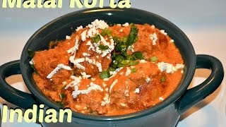 Malai Kofta Authentic Punjabi (Cheese balls in Creamy Gravy) Recipe video by chawlas-kitchen.com