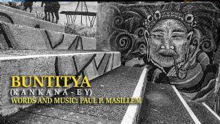 Buntitya  (Igorot/Kankana-ey Song)