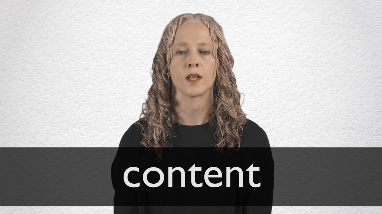 Content definition and meaning | Collins English Dictionary
