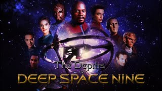 The Depths of Deep Space Nine: An All New Series!