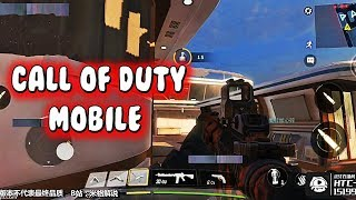 Call Of Duty Mobile Gameplay Android 2018 ( Call Of Duty Mobile / 使命召唤手游 )