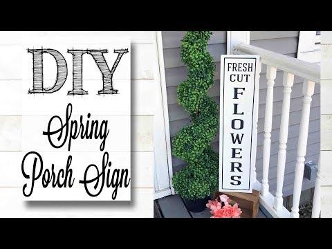 DIY Spring Porch Sign   FRESH CUT FLOWERS