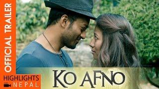KO AFNO Nepali Movie Trailer Ft. Richa Sharma, Subash Thapa, Sushank Mainali