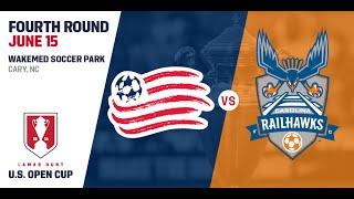 2016 Lamar Hunt U.S. Open Cup - 4th Round: Carolina RailHawks vs. New England Revolution