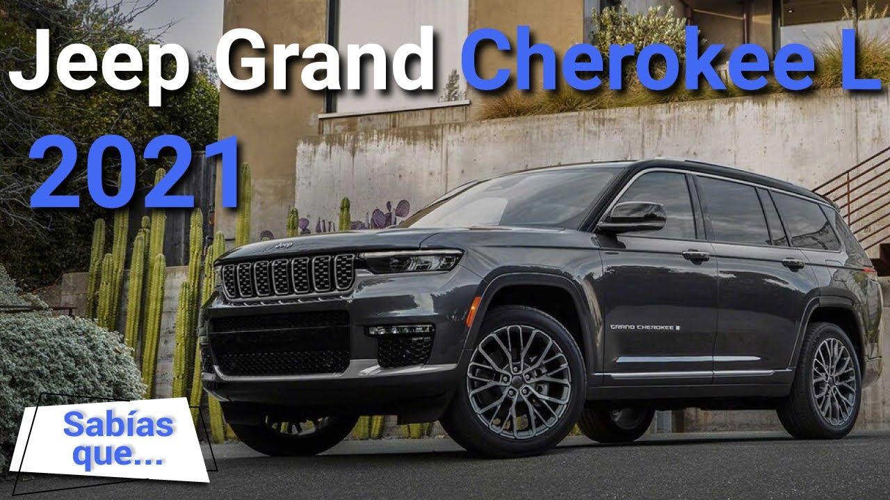 Download Jeep Grand Cherokee L 2021 – es más lujosa y ahora es siete pasajeros  | Autocosmos