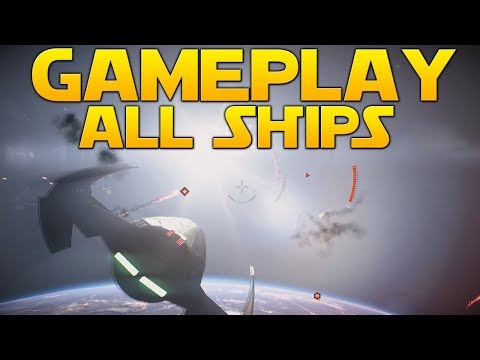 STARFIGHTER ASSAULT GAMEPLAY (All 10 Ships) - Star Wars Battlefront II