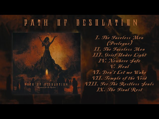 Path of Desolation - Monument for the Restless (Official Album Stream) [2019]