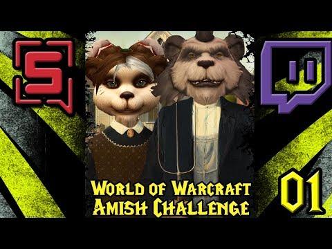 World of Warcraft - Amish Challenge - Stream VOD #1