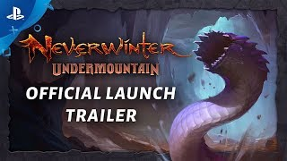 Neverwinter: Undermountain - Launch Trailer | PS4