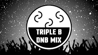 TRIPLE B - High Tea Amsterdam DJ contest (Drum and Bass Party Mix)