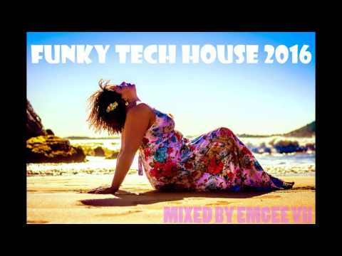 Funky Tech House Mix 2016 Best House Music