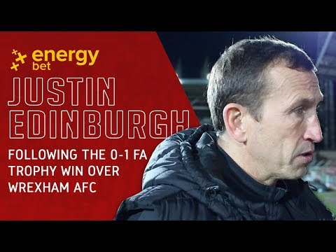 REACTION: Head Coach Justin Edinburgh following the 0-1 win at Wrexham AFC in the FA Trophy