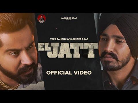 El jatt Song Lyrics - Varinder Brar & Veer Sandhu