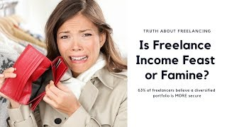 Is freelance income feast or famine?