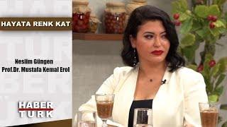Gambar cover Dilara Koçak'la Hayata Renk Kat - 21 Temmuz 2019 (Neslim Güngen, Prof.Dr. Mustafa Kemal Erol)