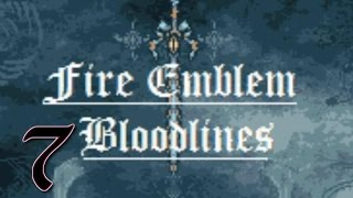 "Part 7: Let's Play Fire Emblem Bloodlines, Patch 1.0 - ""Conclusion"""
