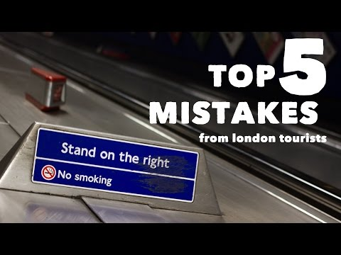 Top 5 Mistakes From London Tourists