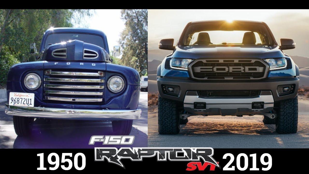 Ford Raptor F Series Evolution 1950 2019