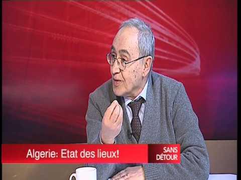 Sans Détour : avec GHAZI HIDOUCI ( Algerie: Etat des Lieux ! ) 01 mars 2014