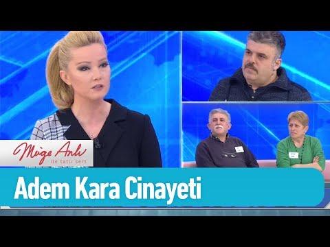 Adem Kara, katilini tanıyor muydu? - Müge Anlı ile Tatlı Sert 18 Şubat 2019