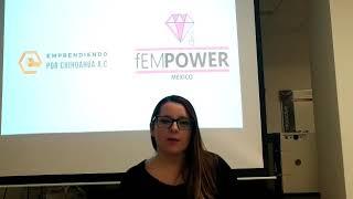 Fernanda Hernández fEMPOWER-Emprendiendo por Chihuahua AC