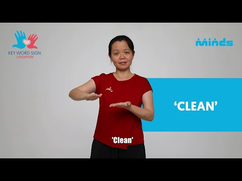 Key Word Sign (Singapore) - Let's Learn Together! #29 - 'Clean'