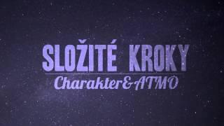 Charakter ft. Beef (ATMO music) - Složité kroky (prod. ODD)