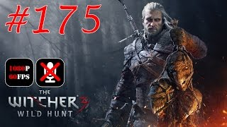 The Witcher 3: Wild Hunt #175 - Нашли, а не Украли